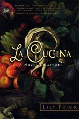 La Cucina: A Novel of Rapture (2001)