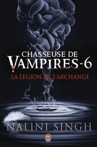 La légion de l'archange (2014) by Nalini Singh