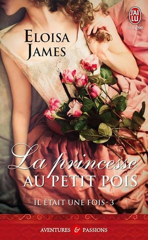 La princesse au petit pois (2013) by Eloisa James