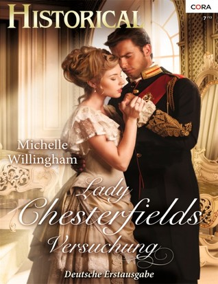 Lady Chesterfields Versuchung (2013) by Michelle Willingham