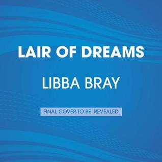 Lair of Dreams (The Diviners, #2) (2014) by Libba Bray