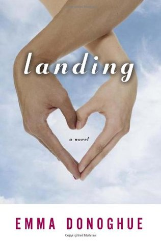 Landing (2007) by Emma Donoghue