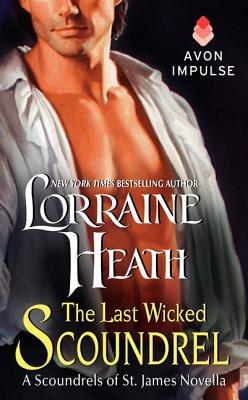 Last Wicked Scoundrel (2014) by Lorraine Heath