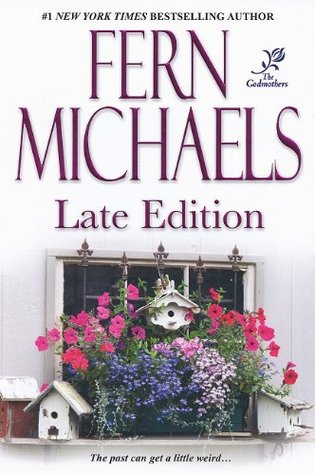 Late Edition (2010) by Fern Michaels