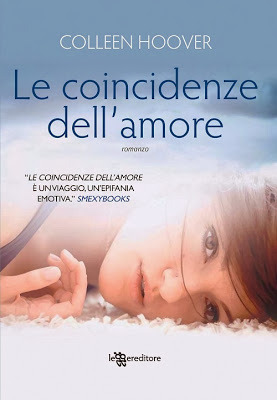 Le coincidenze dell'amore (2013) by Colleen Hoover
