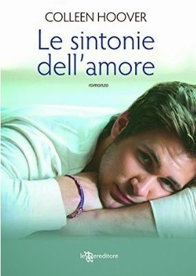 Le sintonie dell'amore (2013) by Colleen Hoover