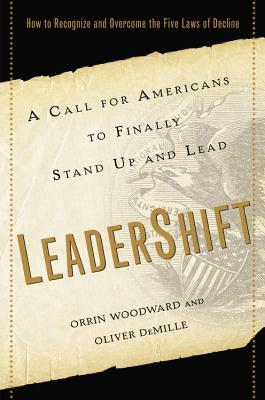 LeaderShift: A Call for Americans to Finally Stand Up and Lead (2013) by Orrin Woodward