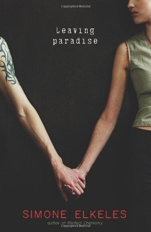 Leaving Paradise (2007) by Simone Elkeles