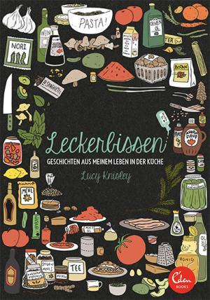 Leckerbissen (2014) by Lucy Knisley