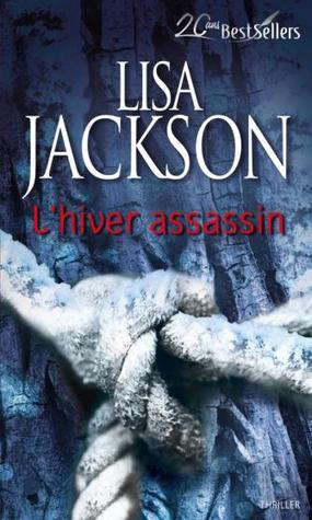 L'hiver assassin (2013) by Lisa Jackson