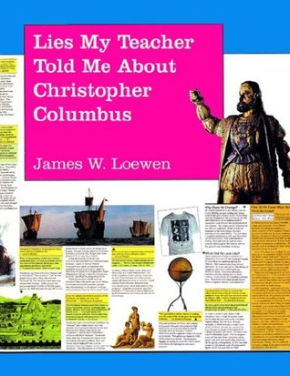 Lies My Teacher Told Me About Christopher Columbus: What Your History Books Got Wrong (1992)