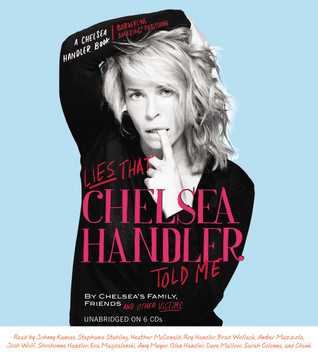 Lies That Chelsea Handler Told Me (2011)