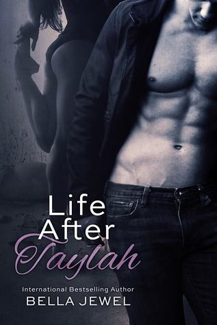 Life After Taylah (2000) by Bella Jewel