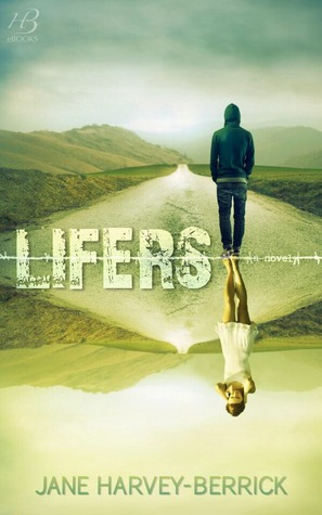 Lifers (2014) by Jane Harvey-Berrick