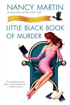 Little Black Book of Murder: A Blackbird Sisters Mystery (2013)