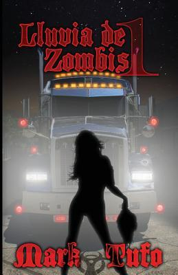 Lluvia de Zombis (2013) by Mark Tufo