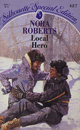 Local Hero (1988) by Nora Roberts