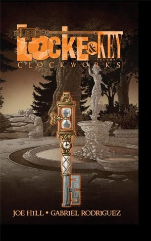 Locke and Key Vol. 5: Clockworks (2012) by Joe Hill