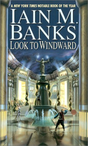 Look to Windward (2002) by Iain M. Banks