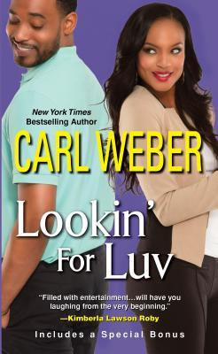 Lookin' For Luv (2001) by Carl Weber
