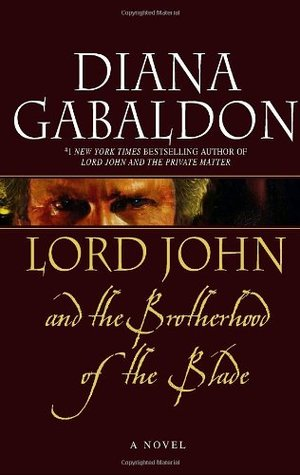 Lord John and the Brotherhood of the Blade (2007) by Diana Gabaldon