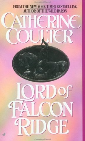 Lord of Falcon Ridge (1995) by Catherine Coulter