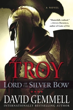 Lord of the Silver Bow (2006) by David Gemmell