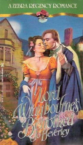 Lord Wraybourne's Betrothed (1990) by Jo Beverley