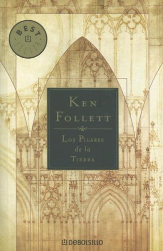 Los pilares de la tierra (2005) by Ken Follett