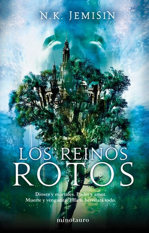 Los reinos rotos (2011) by N.K. Jemisin