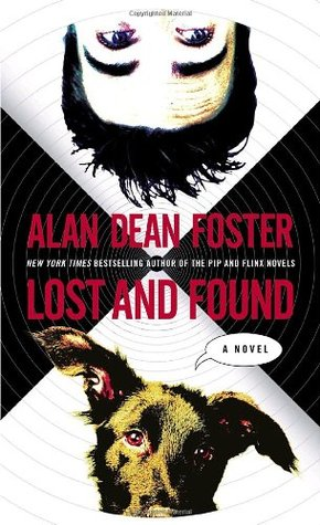 Lost and Found (2005) by Alan Dean Foster