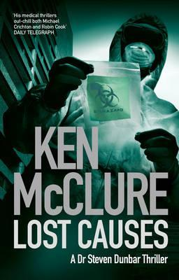 Lost Causes (2011) by Ken McClure