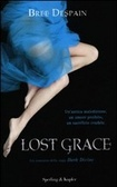 Lost Grace (2012) by Bree Despain