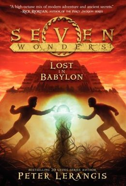 Lost in Babylon (2013) by Peter Lerangis