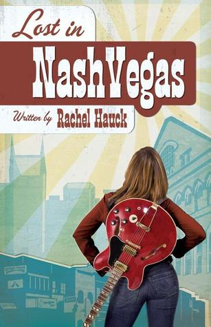 Lost in Nashvegas (2006) by Rachel Hauck