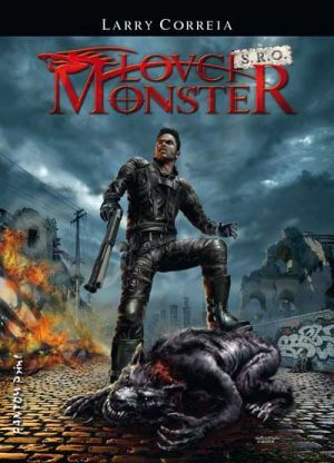 Lovci monster s.r.o. (2012) by Larry Correia