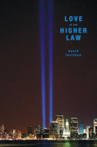 Love Is the Higher Law (2009)