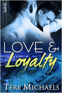 Love & Loyalty (2009) by Tere Michaels