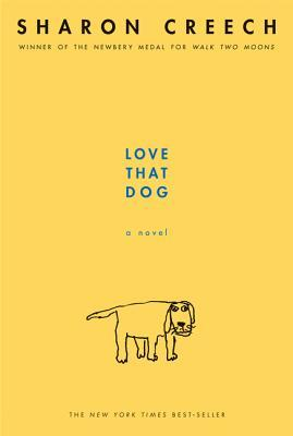 Love That Dog (2008) by Sharon Creech