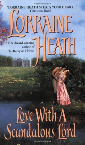 Love With a Scandalous Lord (2003) by Lorraine Heath