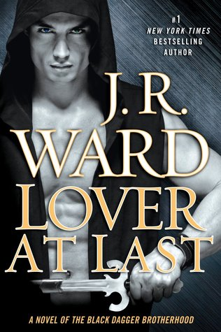 Lover at Last (2013) by J.R. Ward