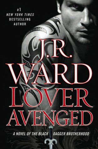 Lover Avenged (2009) by J.R. Ward