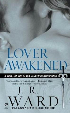 Lover Awakened (2006) by J.R. Ward