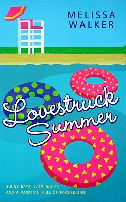 Lovestruck Summer (2009) by Melissa C. Walker