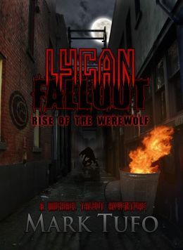 Lycan Fallout (2000) by Mark Tufo
