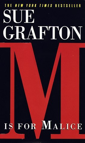 M is for Malice (1997) by Sue Grafton
