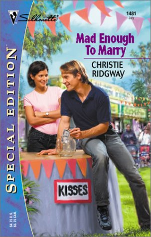 Mad Enough to Marry (2002) by Christie Ridgway