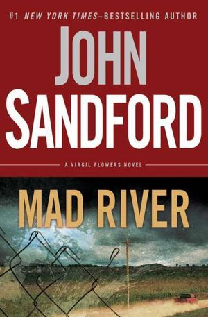 Mad River (2012) by John Sandford