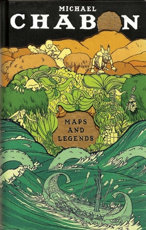 Maps and Legends: Reading and Writing Along the Borderlands (2008) by Michael Chabon