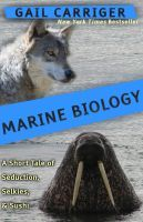 Marine Biology (2000) by Gail Carriger